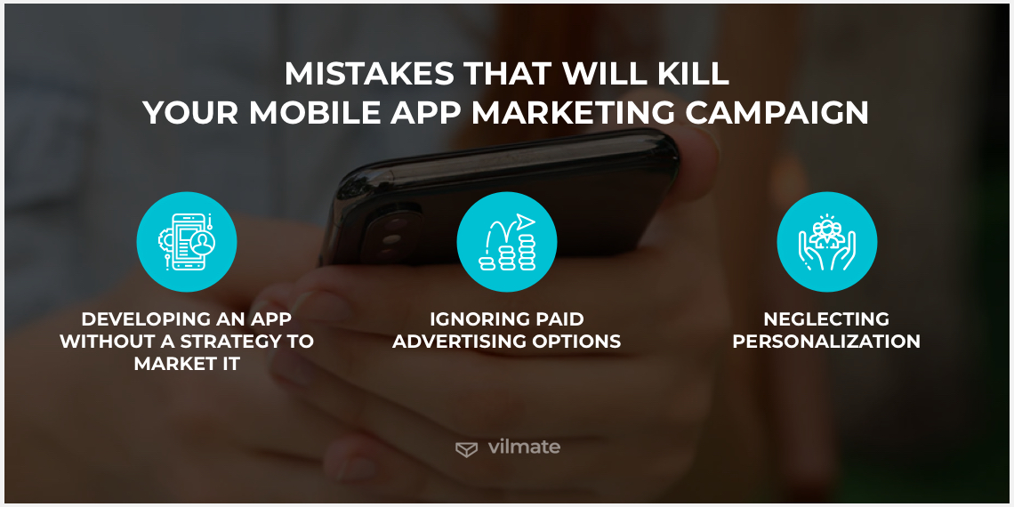Mistakes to avoid in mobile app promotion