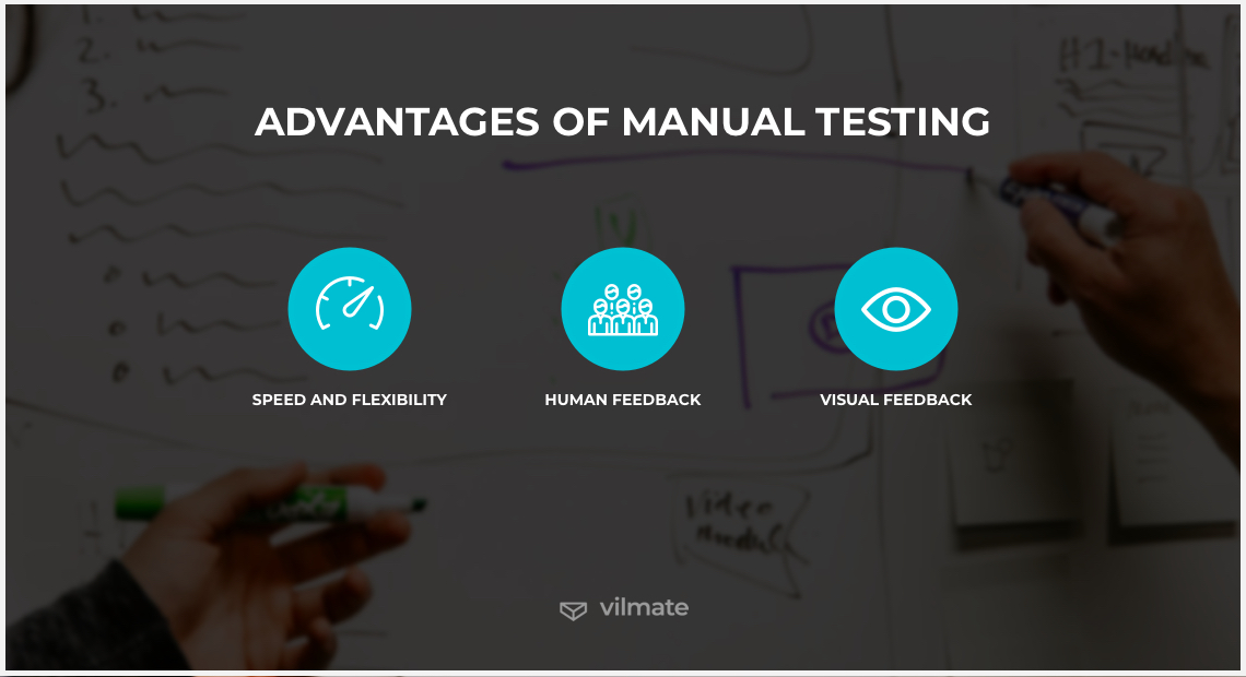 Advantages of manual testing